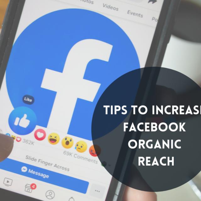Tips To Increase Facebook Organic Reach