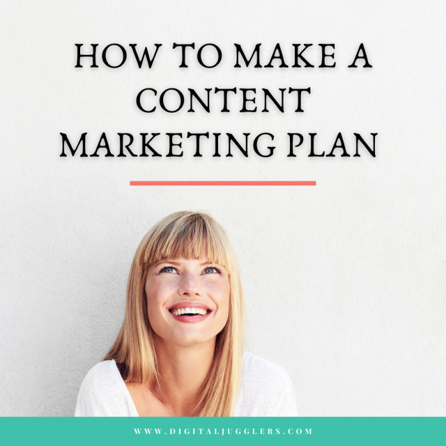How To Make A Content Marketing Plan
